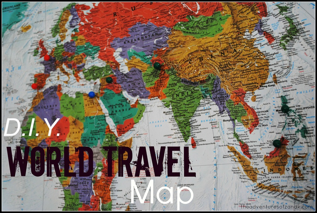 Diy world travel map the adventures of z k diy world travel map gumiabroncs Choice Image
