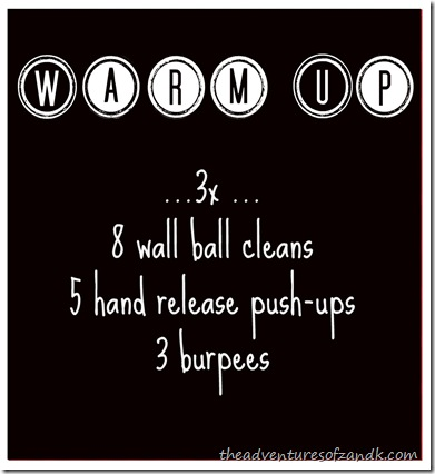 crossfit harbor east warm up wall ball cleans hand release push ups burpees