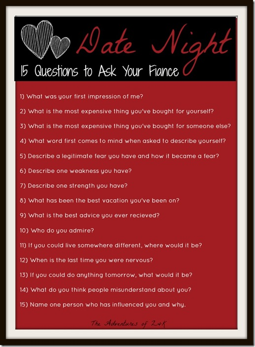 15 Questions To Ask At Date Night The Adventures Of Z Amp K