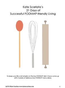 Kate Scarlata's 21 Days of FODMAP friendly living