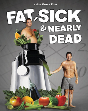 Fat Sick & Nearly Dead Movie Poster