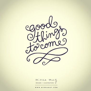 good things to come quote