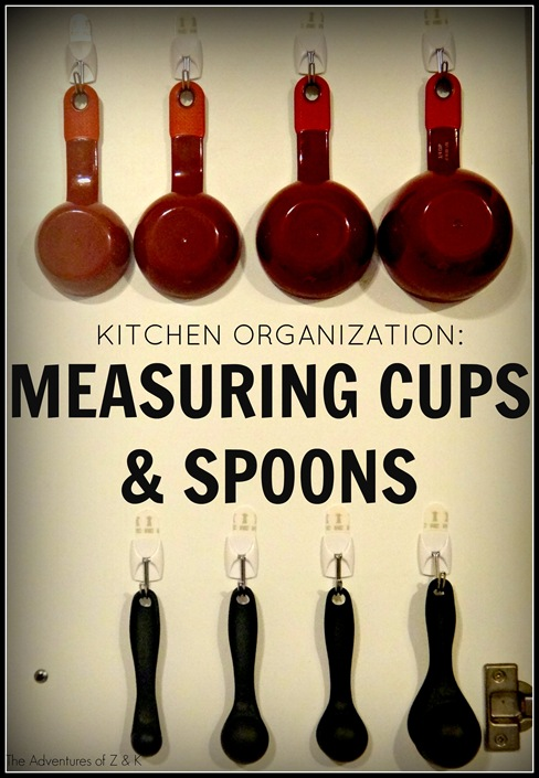 Kitchen Organization- Measuring cups and spoons