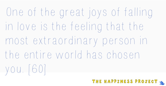 The Happiness Project Quote-- the most extraordinary person in the entire world has chosen you.