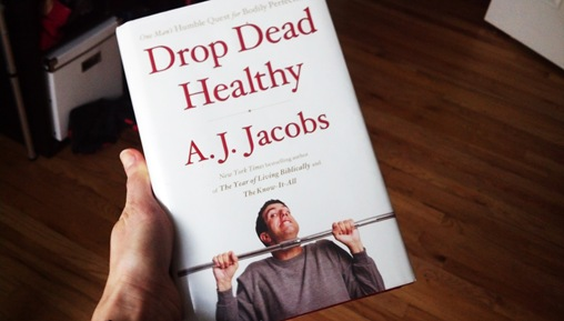 Drop Dead Healthy Book by AJ Jacobs