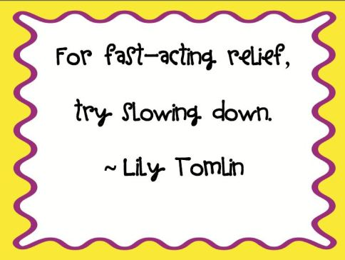Lily Tomlin Quote